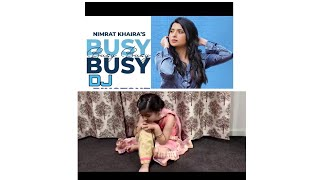 Busy busy # Nimrat Khaira new song