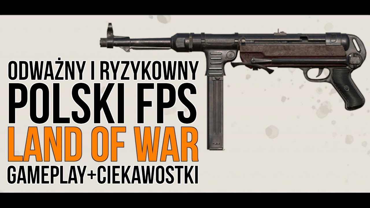 Tak prezentuje się POLSKI KLASYCZNY FPS z trybem fabularnym | Gameplay + ciekawostki | Land of War