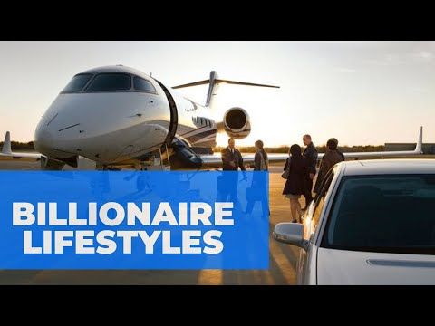 BILLIONAIRES Lifestyles Around The World - Full Length