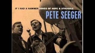 Pete Seeger - If I Had a Hammer  Songs of Hope & Struggle