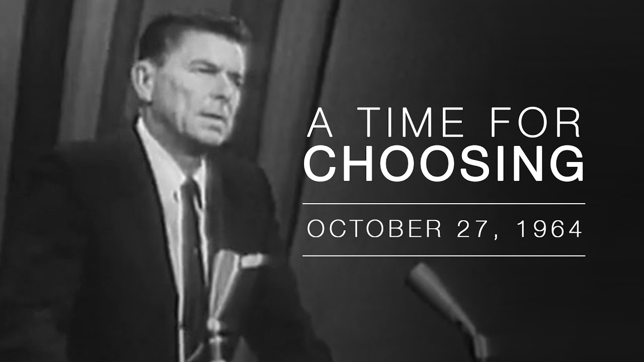 A Time For Choosing By Ronald Reagan Youtube