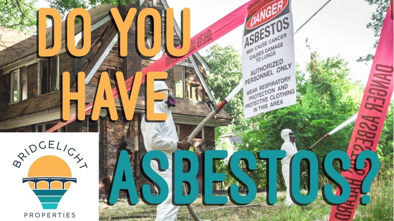 Have Asbestos in Your Home? - Bridgelight Properties