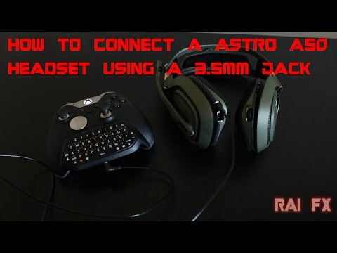 How To Connect A Astro A50 Headset Using A 3.5mm Jack