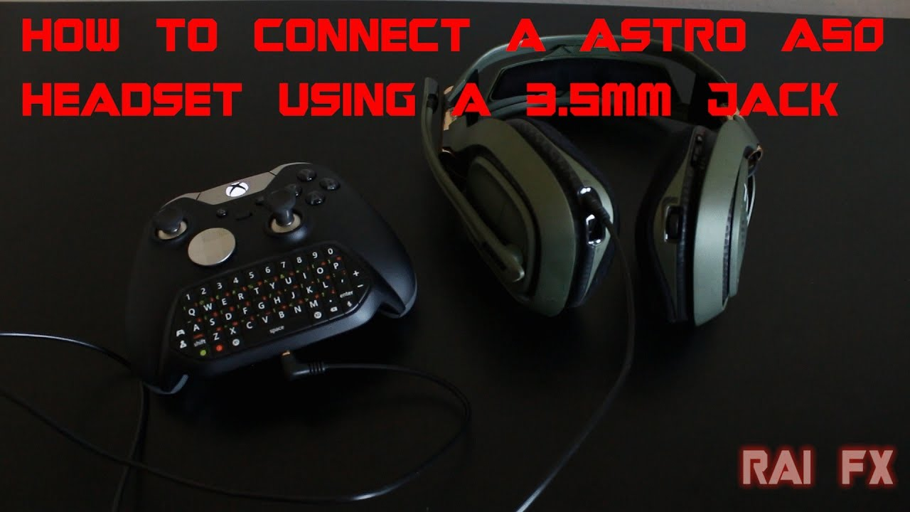 How To Connect A Astro A50 Headset Using 35mm Jack Youtube 3 5 Mm Wiring Green Blue White
