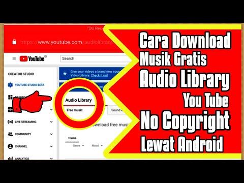 Cara Download Musik Gratis Bebas Copyright di Youtube Audio Library Lewat Android