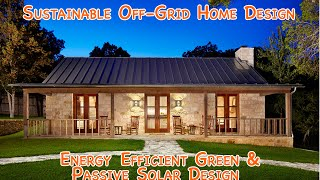 Sustainable Off-Grid Home Design - DIY energy efficient green passive solar and affordable! thumbnail