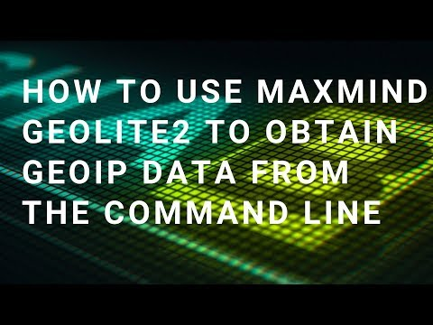 How to use Maxmind GeoLite2 to obtain GeoIP data from the