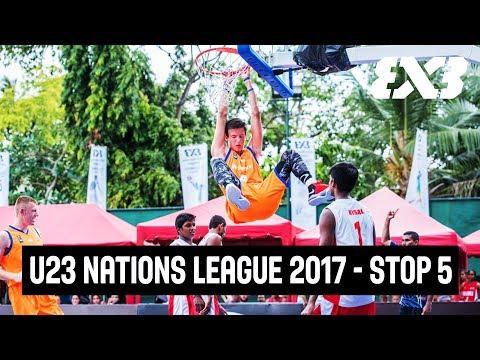 LIVE - FIBA 3x3 U23 Nations League 2017 - Stop 5 - Colombo, Sri Lanka