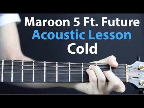 Maroon - Cold: Acoustic Guitar Lesson EASY