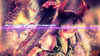 [Nightcore-Mix] Aycan - Devil In Disguise (Rob Mayth Radio Edit) ☆P.D.X☆