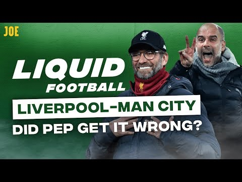 Liverpool Vs Manchester City: Did Pep Guardiola Get It Wrong? | Liquid Football #16