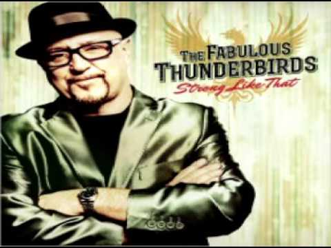 The Fabulous Thunderbirds - Drowning On Dry Land