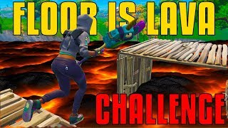 Floor Is Lava Challenge - Can't Touch The Ground! | Fortnite