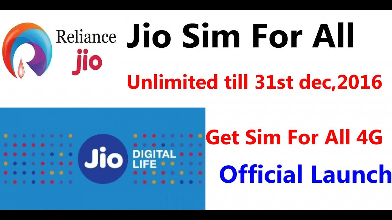 Reliance Jio For All Officialy Launch Free Wellcome Offer Till 31 Dec 2016 Unlimited You