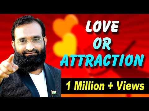 Br Shafi || Love Or Attraction