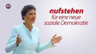 Sahra Wagenknecht: #Aufstehen - Die derzeitige Politik ist nicht alternativlos