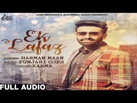 Ek Lafaz| ( Full HD)  | Harman Maan| New Punjabi Songs 2017 | Latest Punjabi Songs 2017