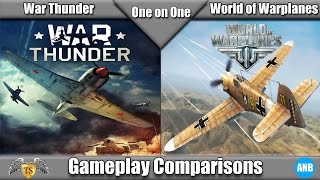 One on One - War Thunder vs World of Warplanes