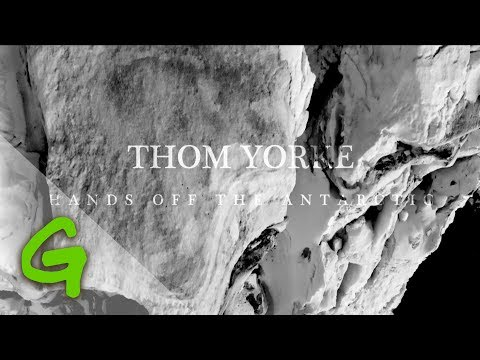 Thom Yorke (Radiohead) - Hands off the Antarctic (Greenpeace Exclusive)