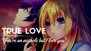 Nisekoi「AMV」- True love