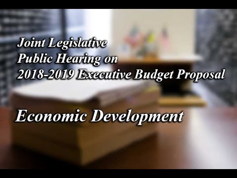 2018-19 Joint Legislative Budget Hearing on Economic Development - 01/29/18
