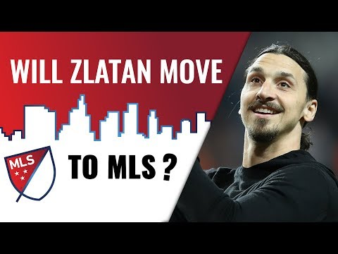 Zlatan Ibrahimovic to MLS?   LA Galaxy or LAFC?   FWTV