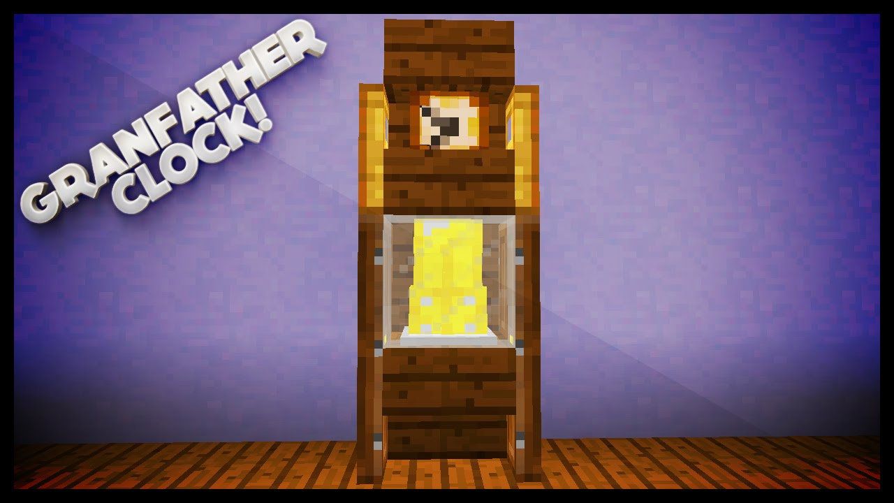 Minecraft How To Make A Grandfather Clock Youtube Project