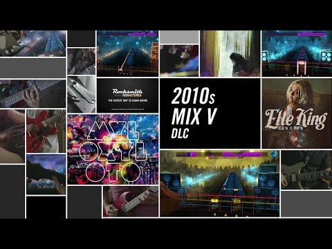 2010s Mix Song Pack V – Rocksmith 2014 Edition Remastered DLC