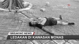 Ledakan Terjadi Di Monas, Ada Korban Luka