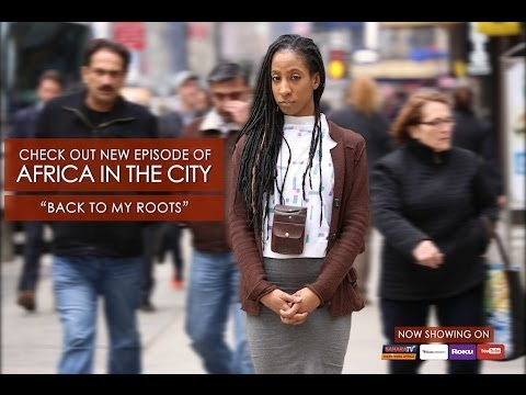 """Africa In The City - """"Back To My Roots"""" Pt.1"""