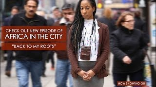 "Africa In The City - ""Back To My Roots"" Pt.1"