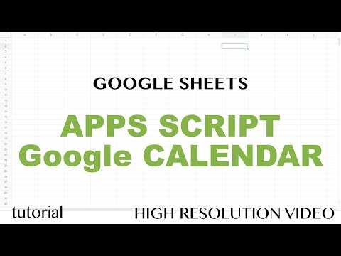 Google Sheets - Apps Script Google Calendar API  Integration Tutorial - Get Events - Part 10