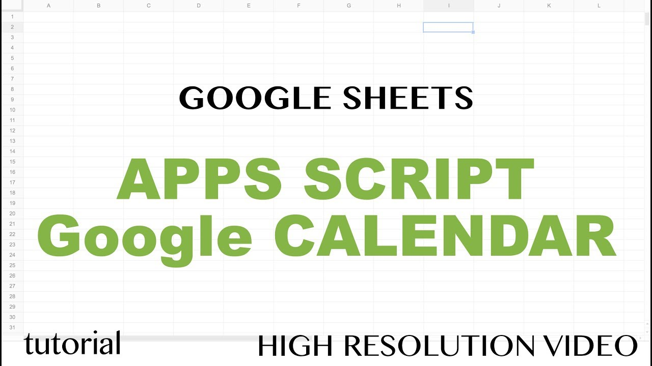 Google sheets apps script google calendar api integration google sheets apps script google calendar api integration tutorial get events part 10 baditri Image collections