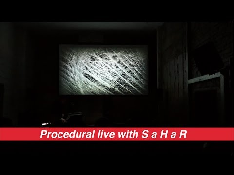PsstLive#1 - Prcdrl aka Procedural live with visuals by S a H a R :-: