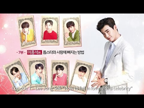 "[LOTTE DUTY FREE] 7 First Kisses (ENG) #7 Lee Jong Suk ""How to fall in love with a celebrity"""