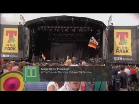 Manic Street Preachers - If You Tolerate This at T in the Park 2011