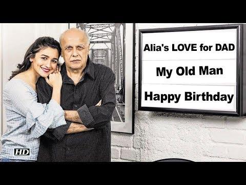 Alia's birthday wish to her Father Mahesh Bhatt Mp3