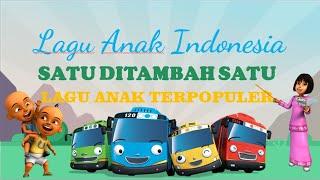 Lagu Anak Indonesia - Lirik Lagu Anak Satu Ditambah Satu