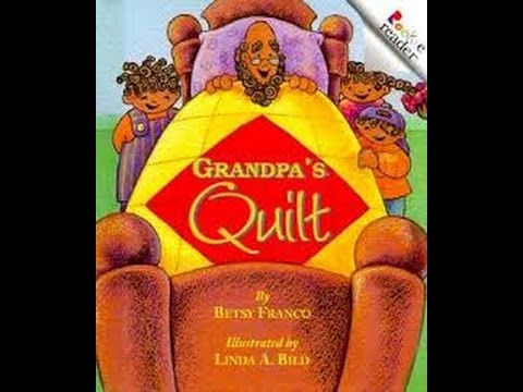 Grandpa's Quilt by Betsy Franco