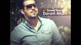 Saeed Kermani - Daram Miam (2014)