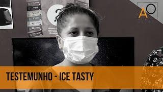 Testemunho - Ice Tasty - Eu aprendi muito com esse treinamento
