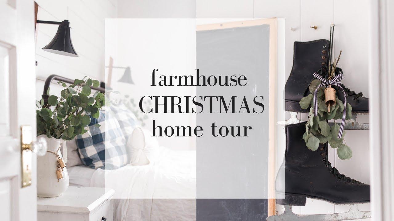 Christmas Home Tour 2018 Farmhouse Style Christmas Decor Minimalist Christmas Decorations