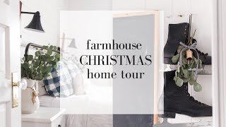 Christmas Home Tour 2018 | FARMHOUSE STYLE CHRISTMAS DECOR | Minimalist Christmas Decorations