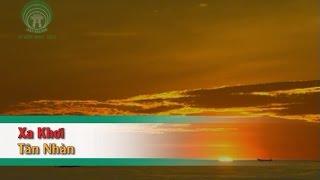 [Karaoke] Xa Khơi - Tân Nhàn (Beat HD)