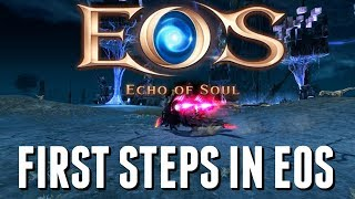 Echo of Soul (Steam) First Impressions: Your First Steps in EOS