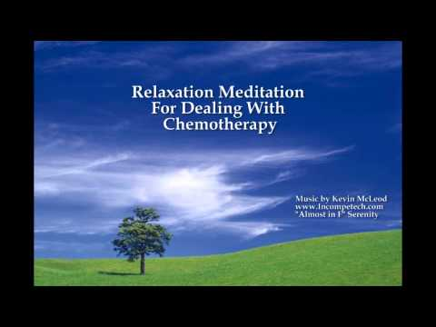 Chemotherapy Cancer Meditation Relaxation Guided Imagery Meditation