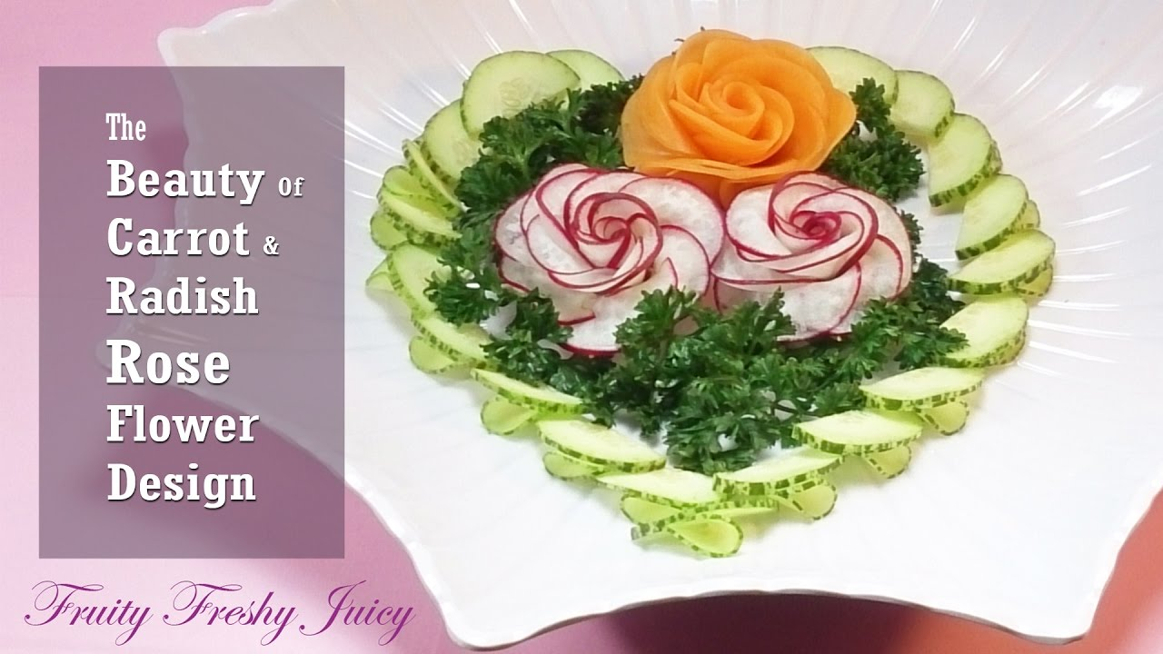 The Beauty Of Carrot & Radish Rose Flower Carving Garnish With Cucumber Design