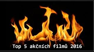 top 5 akční filmy  2016