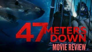 47 METERS DOWN: Movie Review