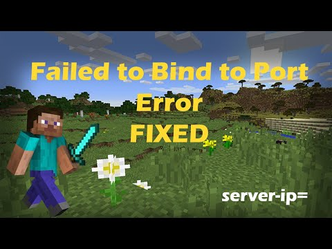 Minecraft:  How-To fix Failed to Bind to Port Error